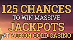 Yukon Gold - 125 spins of 30 cents at Mega Moolah