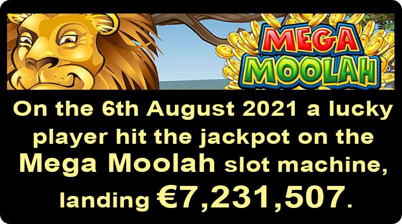 Mega Moolah jackpot won on 6th August 2021